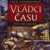 Vládci Času - Lucie Lukačovičová